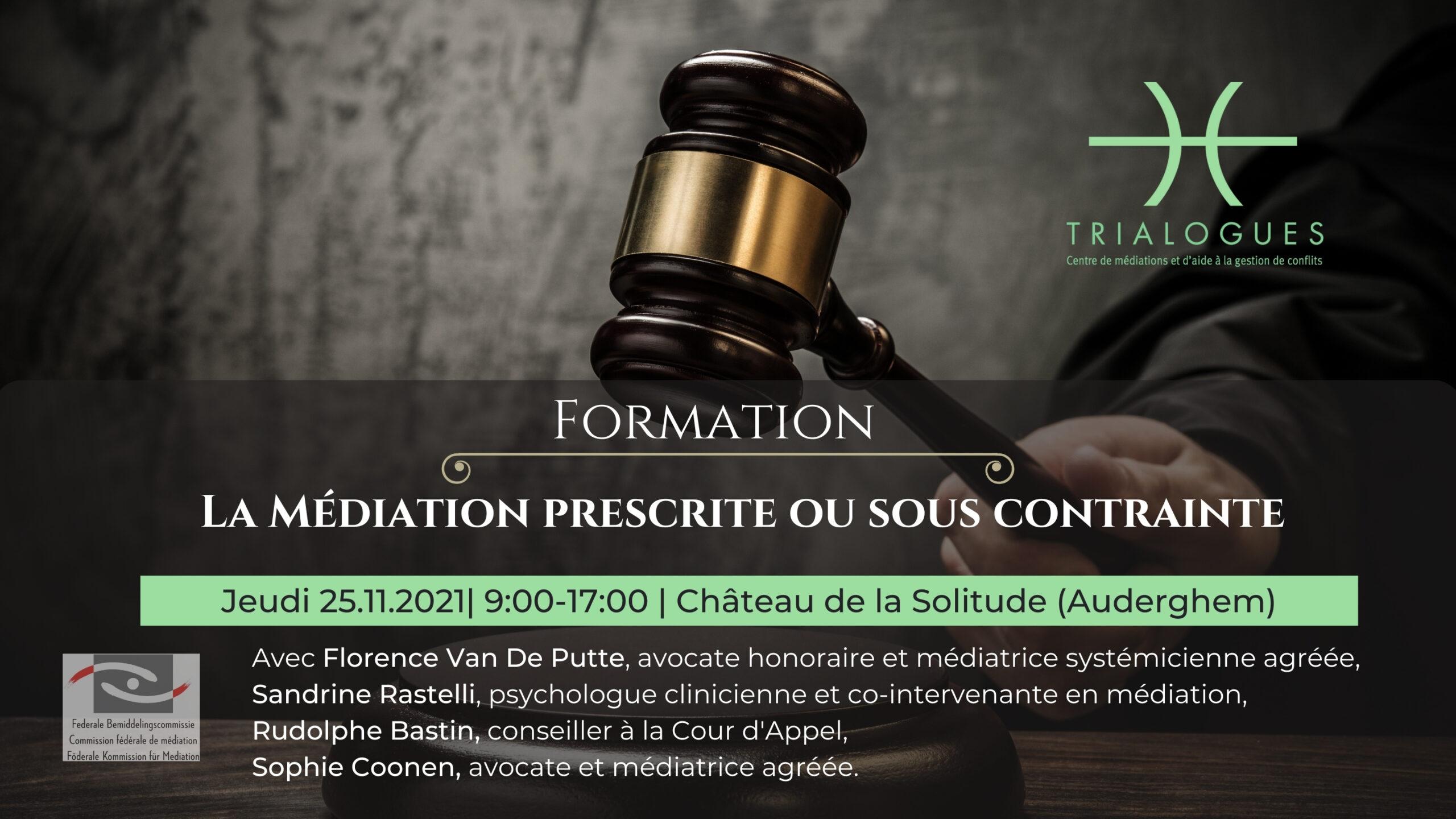 La médiation prescrite ou sous contrainte
